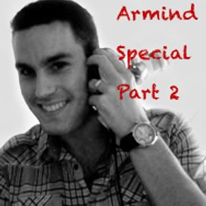 John's Trance Mini Mix Extra Episode: Armind Special Part 2