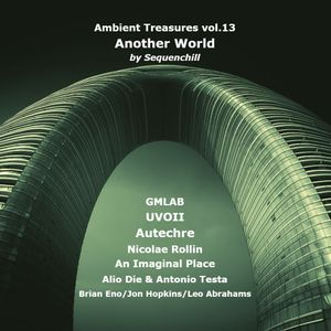 Ambient Treasures vol.13 (Another World)