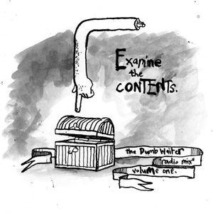 The Dumb Waiter Radio Mix I - Examine the Contents