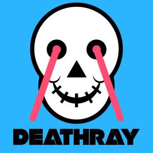 Deathray Tech Breaks 07/11