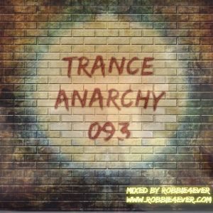 Robbie4Ever - Trance Anarchy 093