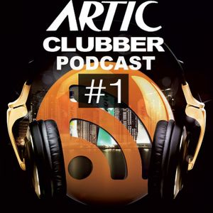 Artic Vodka Clubber Music Podcast #1