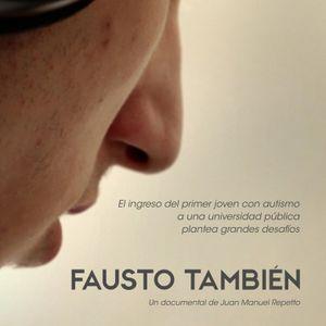 Juan Manuel Repetto, director de Fausto, un documental sobre el primer universitario con autismo en