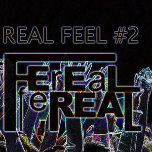 Dj Feel Real - REAL FEEL #2