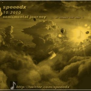 speeedx - Sentimental Journey (11.2010)