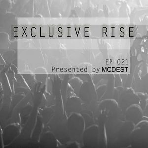 Modest - Exclusive Rise (Episode 021) 25.03.16