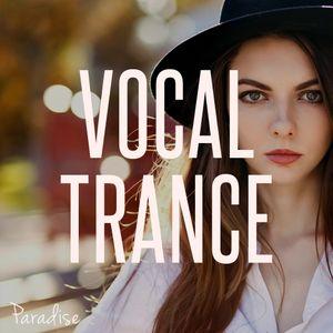 Paradise - Vocal Trance Top 10 (November 2017)