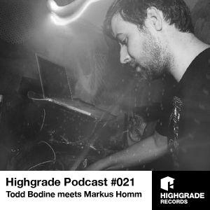 Highgrade Show // Todd Bodine meets Markus Homm