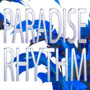 Paradise Rhythm Radio 3/30/2014 -hosted by DJ Rueckert