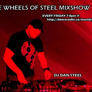 The Wheels of Steel Mix Show  Friday june 29th 2012 DJ STEEL 7-8pm