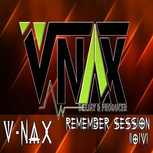 V-NAX REMEMBER B-DAY SESSION 2016
