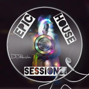 Epic House Sessions! Episode 98