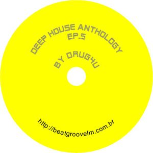 Deep House Anthology Ep.5
