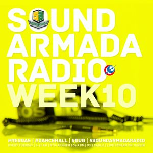 Sound Armada Reggae Dancehall Radio | Week 10 - 2017