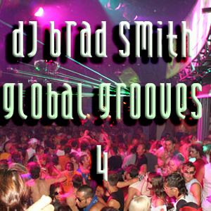 DJ Brad Smith - Global Grooves 4 (Nov 2006) Crescent Radio 21