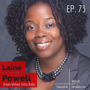 EP. 73 - Collegiate Pathways w/ Laine Powell