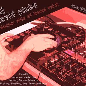 dj david pinto - a deeper side of house vol.3