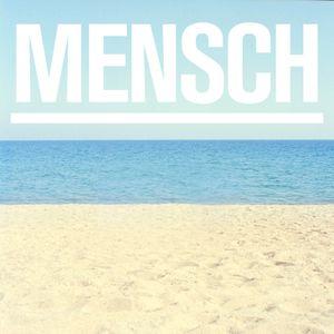 "Mi Summer ||| exclusive Mixtape for ""Mensch Magazin"""