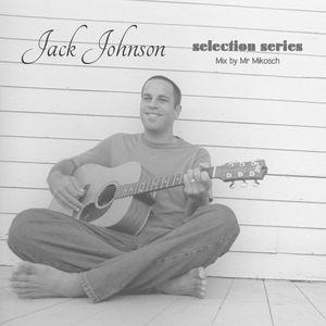 Jack Johnson - selection series