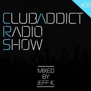 ClubΛddict #68 (Radio Show)