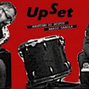 Agostino Di Scipio - Mario Gabola Upset Liveset