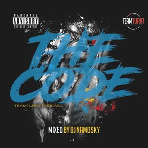 THE CODE (VIBES) BY DJ NAMOSKY #TWAMTURNTKE