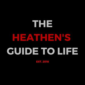 The Heathens Guide To Life 2.1 (Dating)