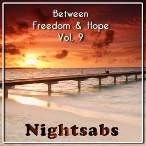 Nightsabs - Between Freedom & Hope Vol. 9 (Schnittenmix/Mainstream House)