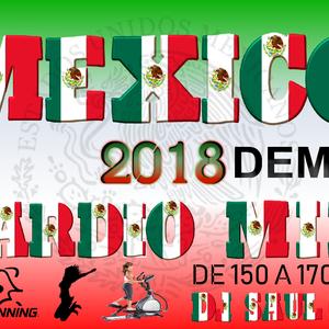 CARDIO MIX MEXICO 2018 DEMO 2-YT- DJSAULIVAN