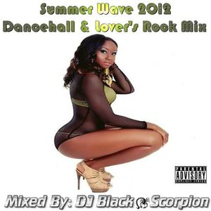 Summer Wave 2012 - Dancehall & Lover's Rock Mix