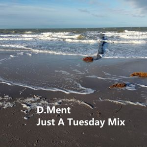 Just A Tuesday Mix