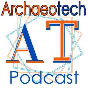 Digital Archaeology and Heritage Field School - Episode 32