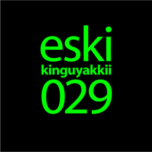 eski presents kinguyakkii episode 029