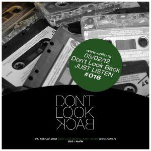 05022012 Dont Look Back DUB Jammin` @ NoFM Radio