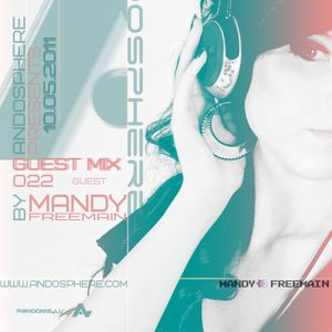 Andosphere pres. Guest mix 022 by MANDY FREEMAIN