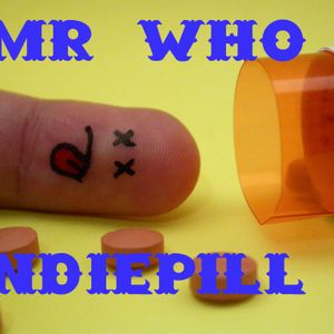Mr Who - Indiepill 3