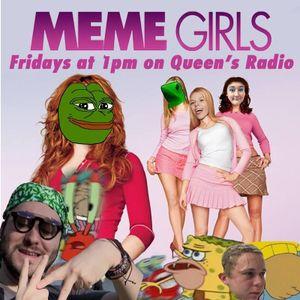 Meme Girls 15/05/17