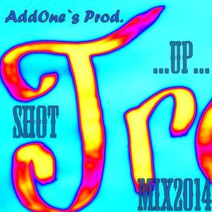 AddOne`s Prod. - Shot [Mix by AddOne`s Prod.] [2014]