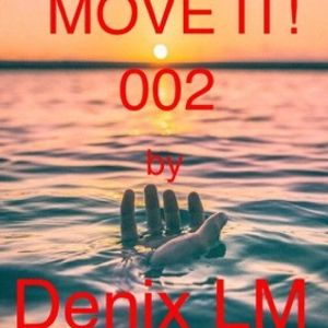 MOVE IT! 002 by Denix LM