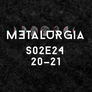Metalurgia 21.05.16 20:00-21:00