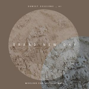 Sunset Sessions _ 01 : Brand New Day