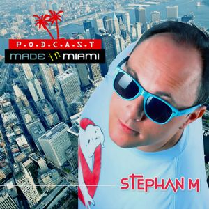 """Stephan M """" Made in Miami """" 186"""