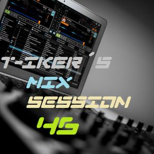 T-iker´s Mix Session 46
