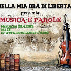 Nella mia ora di libertà presenta Musica e Parole del 29.4.2015