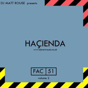 DJ Matt  Rouse || Haçienda