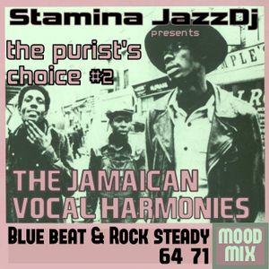 The purist's choice #2 : Blue beat & Rock steady 64-71 (mood mix)