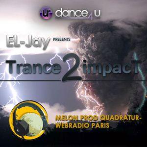 EL-Jay presents Trance2impact 066, Quadratur Web-Radio Paris -2013.02.26