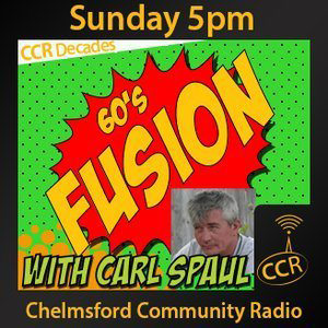 60's Fusion - @CCRFusion - Carl Spaul - 17/08/14 - Chelmsford Community Radio