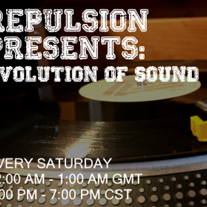 Repulsion - Evolution of Sound at Bassport FM - 10.22.17