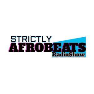 Strictly Afrobeats @ No Fun Radio 10/19/17